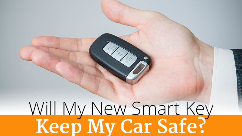 SmartKey Will Keep Your Vehicle Safe.