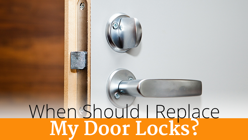When Should I Replace My Door Locks?