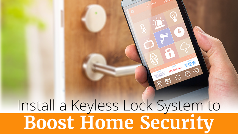 Install a Keyless Lock System to Boost Home Security